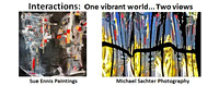#Hashtag Gallery Show: Interactions: One Vibrant World... Two Views